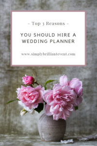 3 reasons to hire a wedding planner, simply brilliant events
